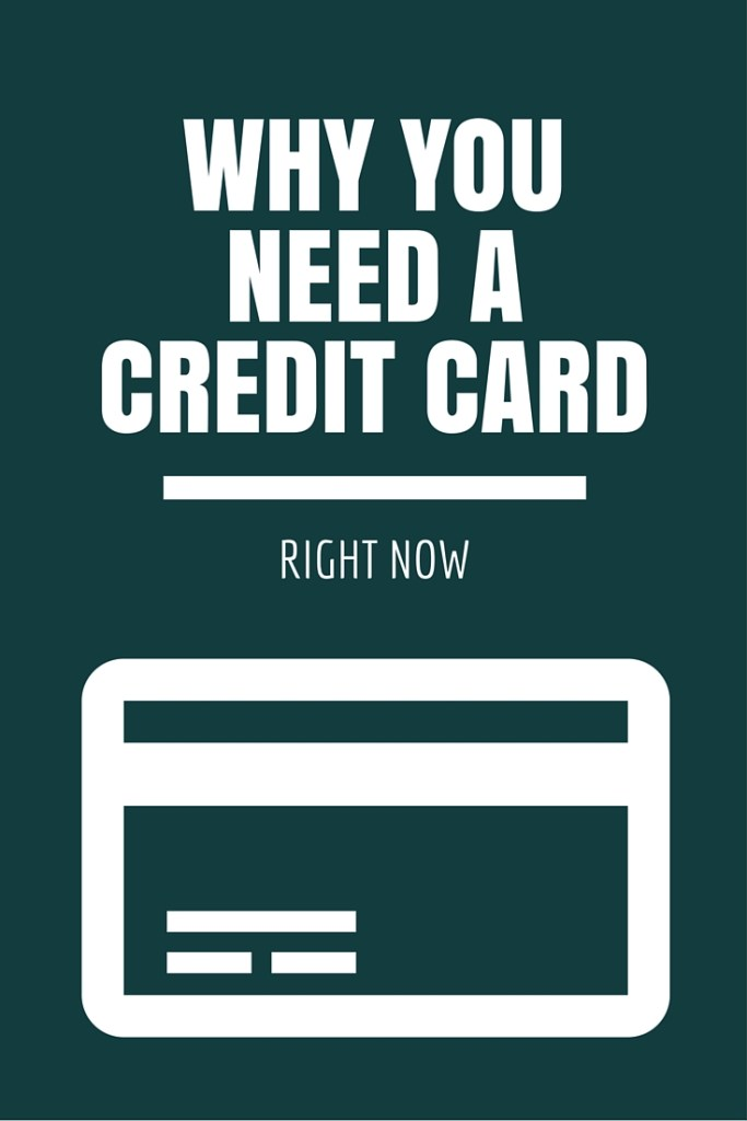 6 Reasons You Need a Credit Card right now.