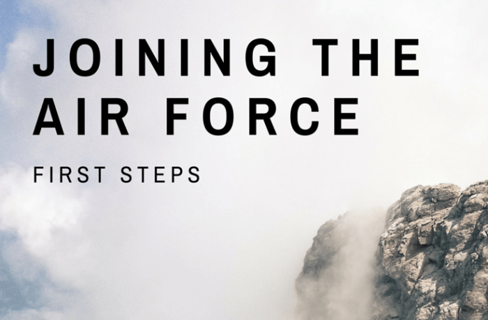 First Steps to Joining the Air Force