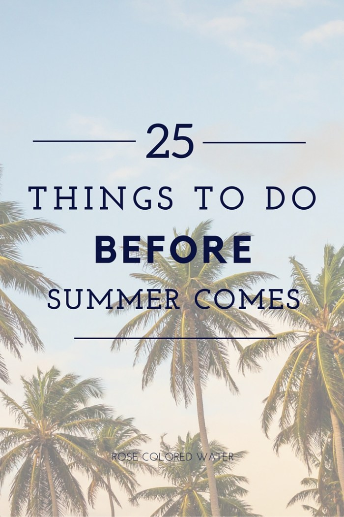 25 Things to Do Before Summer