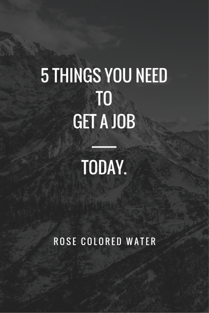 5 Things You Need to Get a Job today