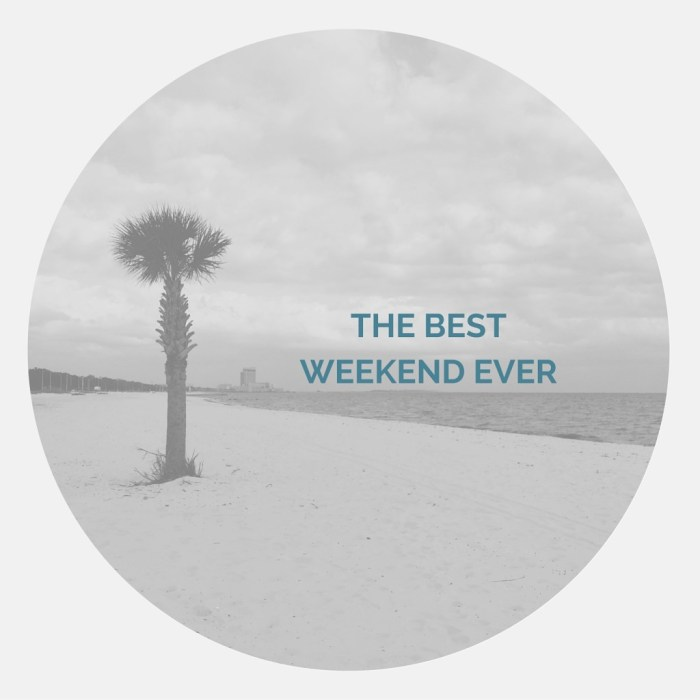 The BEST WEEKEND EVER | Biloxi | Rose Colored Water