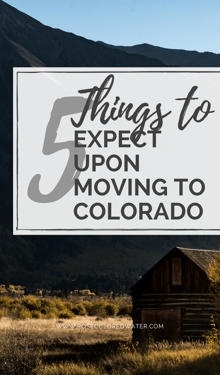 5 Things to Expect Upon Moving to Colorado