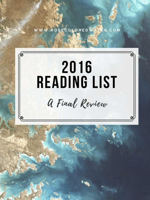 A final review of the 2016 reading list | Rose Colored Water