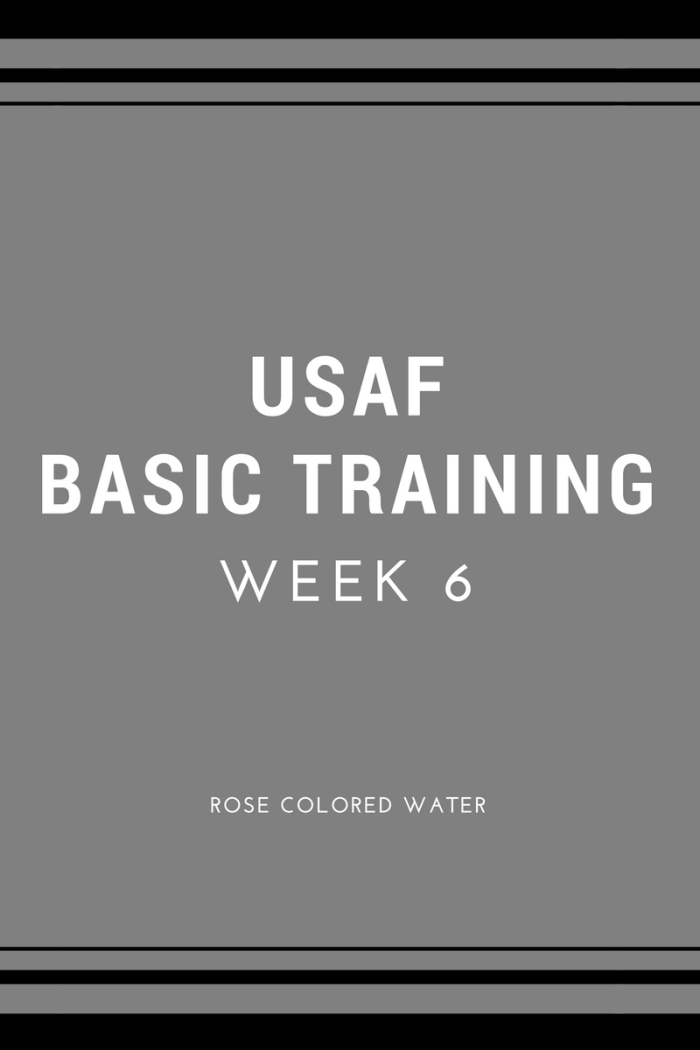 USAF Air Force Basic Military Training | Week 6 | Rose Colored Water #airforce #military #enlistment