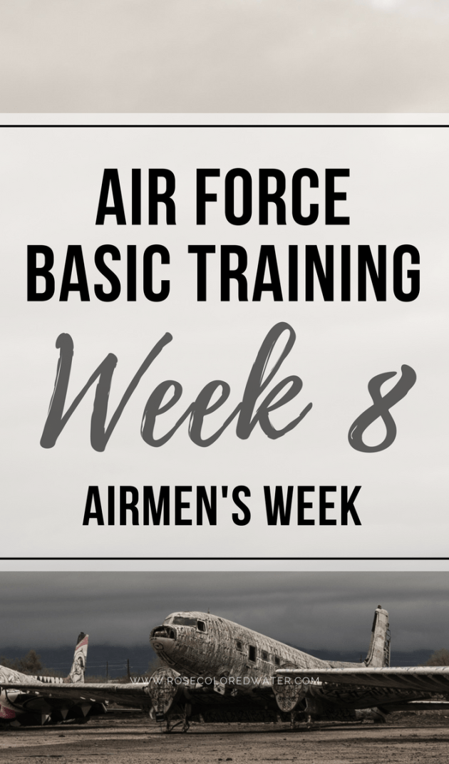 Airmen's Week   Air Force Basic Training   Military   Rose Colored Water #enlistment #airforce