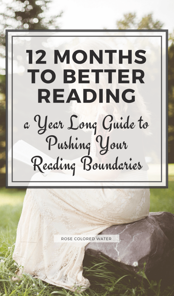 12 Months to Better Reading - a reading guide | Rose Colored Water
