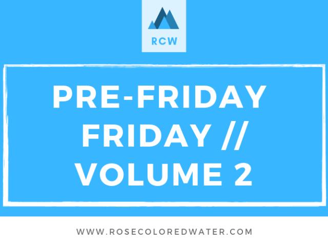 Pre-Friday Friday   Vol. 2