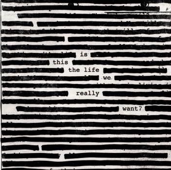 album terbaru roger waters, roger waters 2017, album is this the life we really want, album cover is this the life we really want, tracklist album is this the life we really want, lagu-lagu roger waters, lagu terbaru roger waters pink floyd