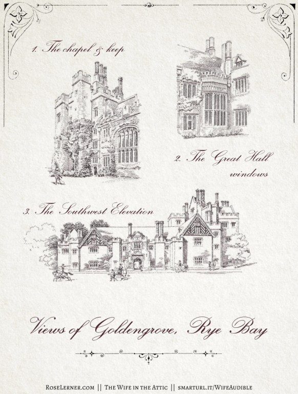 """Vintage-style illustration entitled """"Views of Goldengrove, Rye Bay"""": 1. The chapel and keep. 2. The Great Hall Windows. 3. The Southwest Elevation"""