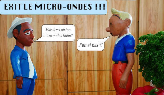 Exit le micro-ondes