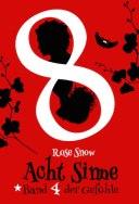 Rose Snow - Acht Sinne - Band 4 der Gefühle