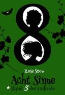 Rose Snow - Acht Sinne - Band 5 der Gefühle