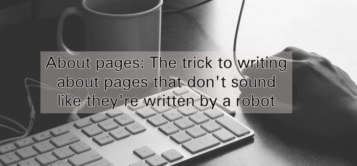 How to write about pages that don't suck