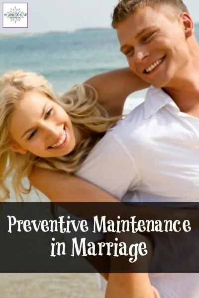 Preventive Maintenance in Marriage {A Little R & R}