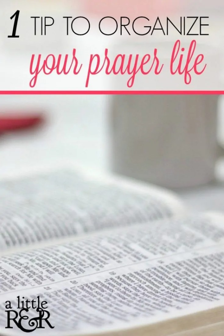 Here is one tip you need to organize your prayer life plus a free printable!