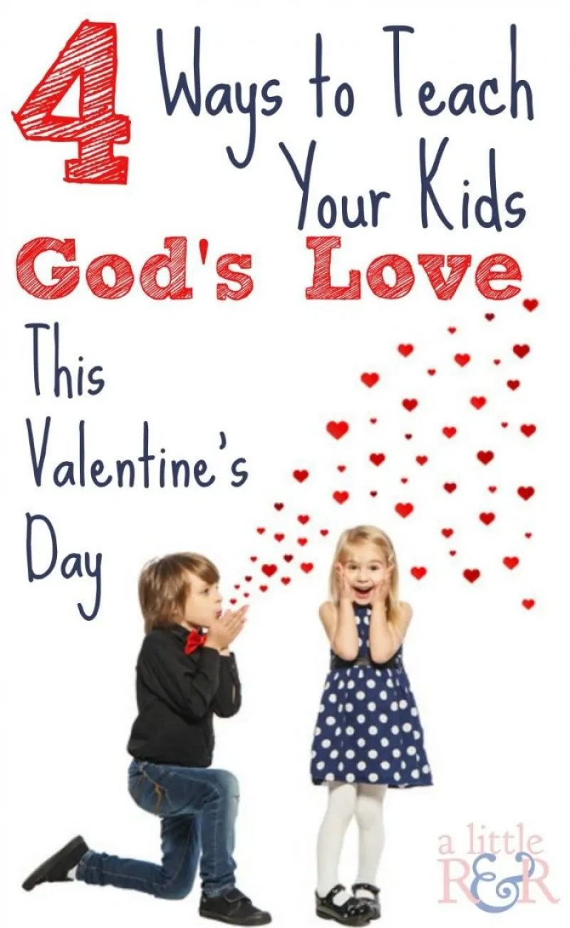 Here are 4 ways you can teach your kids aboaut God's love this Valentine's Day! Plus a FREE Printable!
