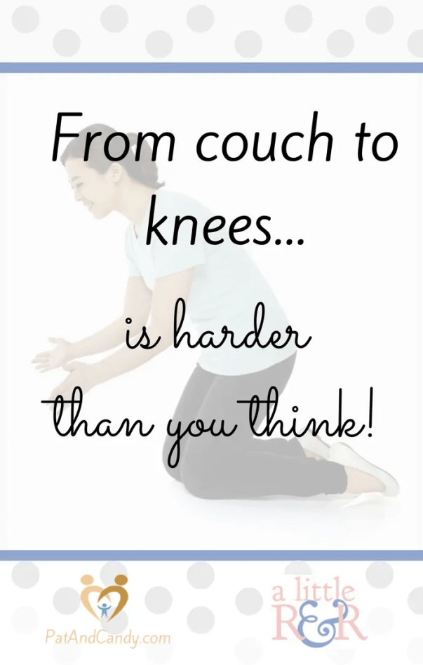 From couch to knees...a personal prayer challenge that is harder than you may think!