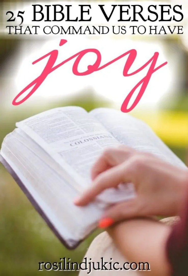 There are a lot of commands in Scripture such as, don't steal, don't lie, don't commit adultery, don't worry; and then there the command to have joy.