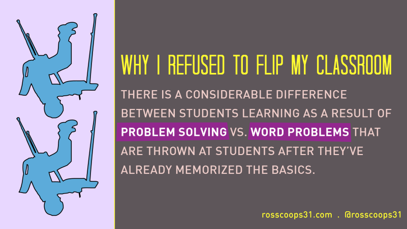 Why I Refused to Flip My Classroom