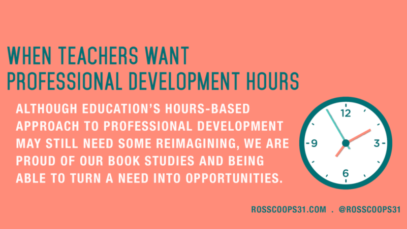When Teachers Want Professional Development Hours