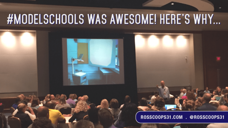 #ModelSchools Was Awesome! Here's Why...