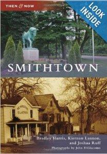 Smithtown: Then & Now (Arcadia, 2011)