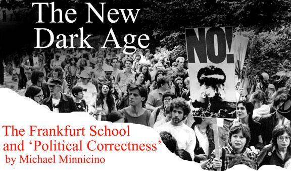 """Noua eră """"întunecată"""". Școala de la Frankfurt și """"corectitudinea politică"""" (I)"""