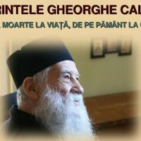 """Seară duhovnicească:  """"Părintele Gheorghe Calciu: De la moarte la viață, de pe pământ la cer…"""""""