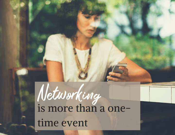 Networking is Not a One Off Event