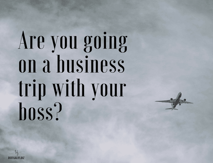 10 Tips for Going on a Business Trip With Your Boss