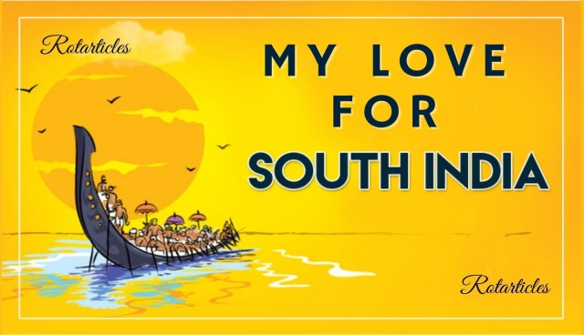 My love for south india as bangali