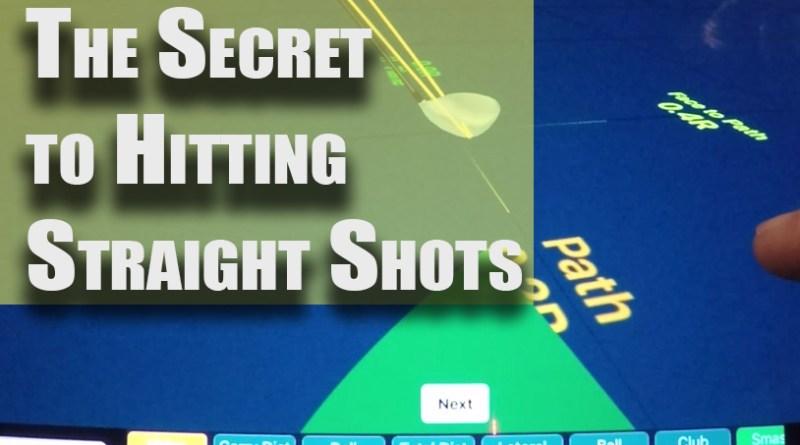 secret to straight golf shots