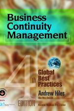 Business Continuity Management: Global Best Practices, 4th Edition, by Andrew Hiles
