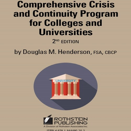 Comprehensive Crisis and Continuity Program for Colleges and Universities (2nd Edition)