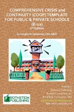 Comprehensive Crisis and Continuity (COOP) Template For Public & Private Schools (K-12)