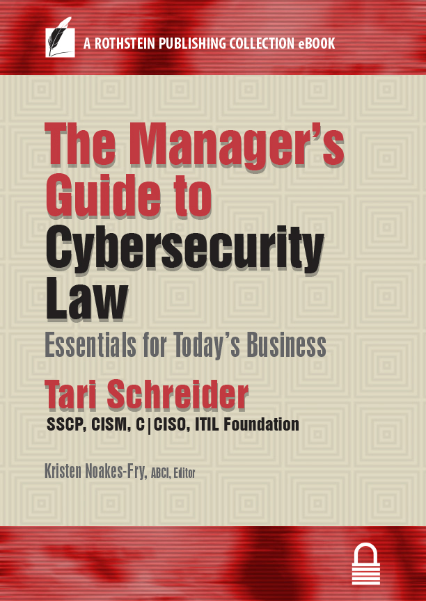 The managers guide to cybersecurity law essentials for todays the managers guide to cybersecurity law essentials for todays business by tari schreider fandeluxe Images
