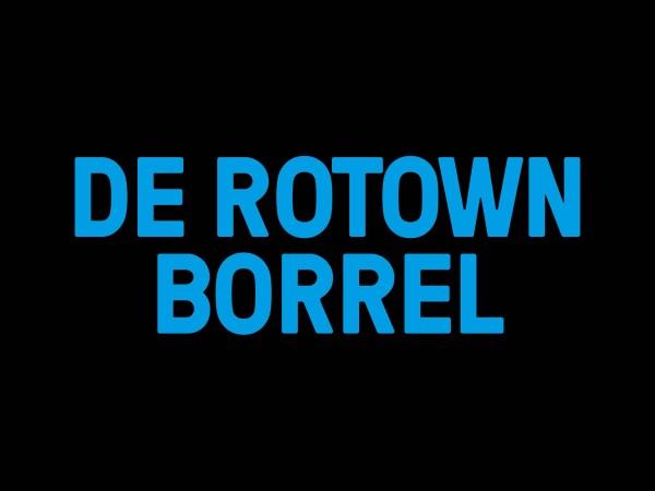 De Rotown Borrel