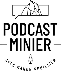 Logo du Podcast Minier
