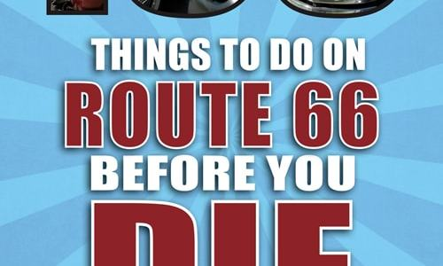 """Book review: """"100 Things to Do on Route 66 Before You Die"""""""