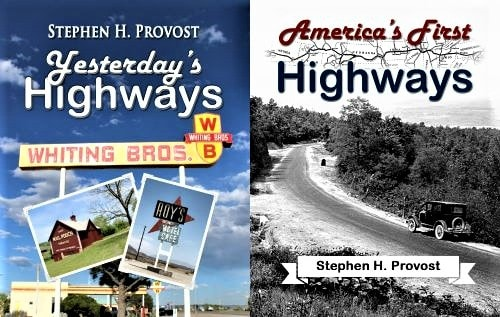"Books review: ""Yesterday's Highways"" and ""America's First Highways"""