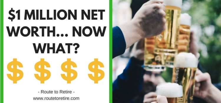 $1 Million Net Worth… Now What?