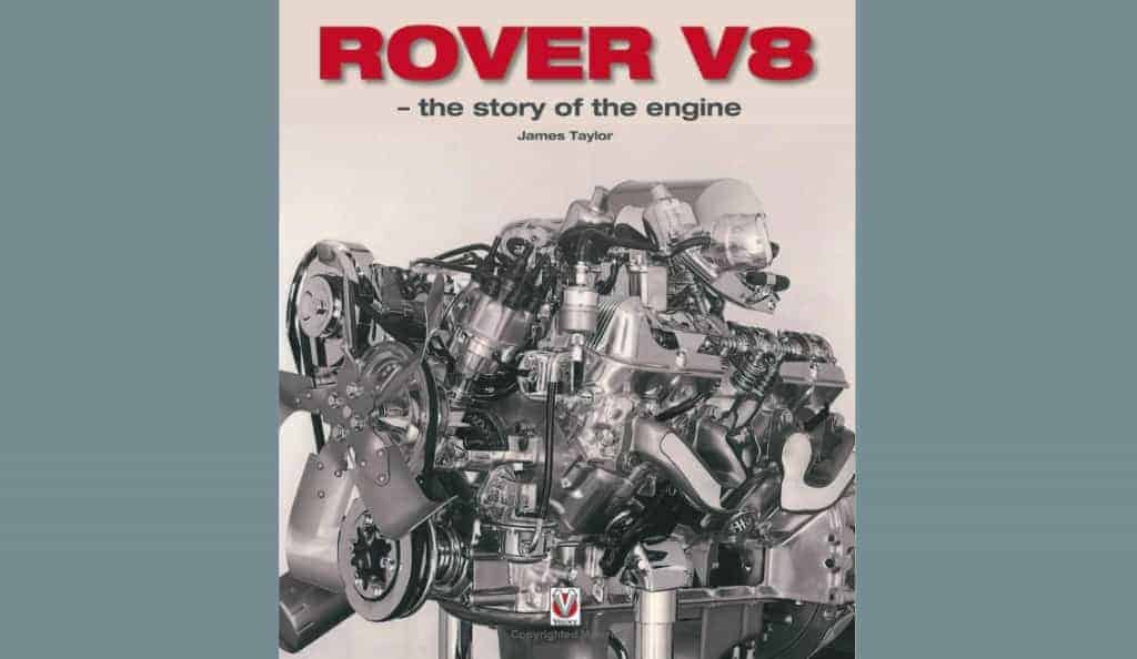 RoverP5.com Review: Rover V8 the story of the engine