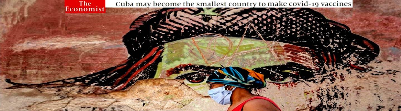 Economist για Κούβα: Η μικρότερη χώρα που θα αναπτύξει τα δικά της εμβόλια