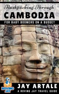 Flashpacking through Cambodia ebook cover for Baby Boomers on a Budget