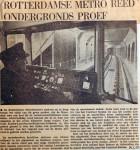 19670629 Rotterdamse metro reed ondergronds proef