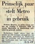 19670711 Prinselijk paar stelt metro in gebruik (Vaderland)