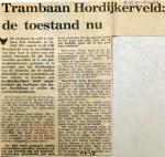 19680809 Trambaan Hordijkerveld, toestand nu (Parool)