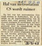 19680928 Hal van metrostation CS wordt ruimer (NRC)