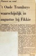 19690519 Oude Tramhuys in augustus bij Fikkie
