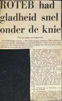 19700109 Roteb gladheid onder de knie.